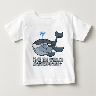 Save the whales motherfuckers shirt