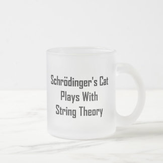 Schrodinger's Cat Plays With String Theory Frosted Glass Mug
