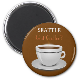 Seattle Got Coffee? Magnet