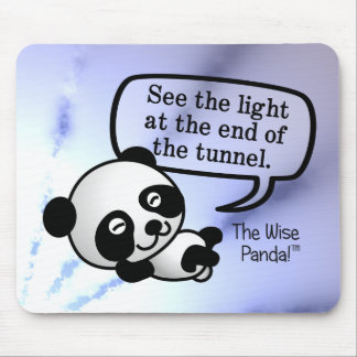 See the light at the end of the tunnel mouse pad