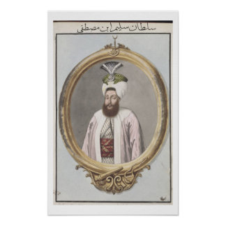 Selim III (1761-1808) Sultan 1789-1807, from 'A Se Poster