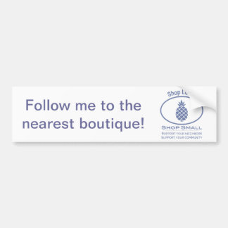 Shop Local, Shop Small blue pineapple Bumper Sticker