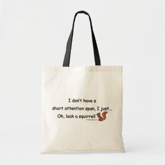 Short Attention Span Squirrel Budget Tote Bag