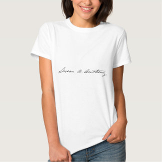 Signature of Suffragette Susan B. Anthony Tee Shirts