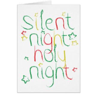 Silent night Holy night at Christmas Greeting Card