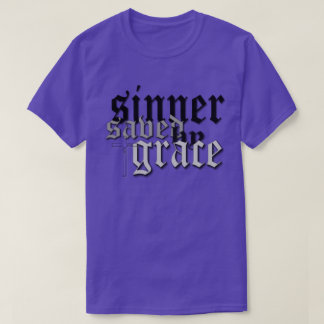 sinner saved by grace drk t var purple tee shirts