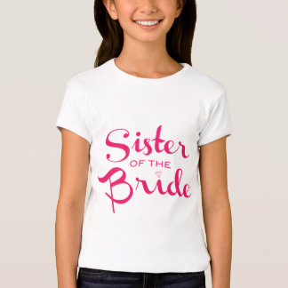 Sister of Bride Pink on White T-shirts