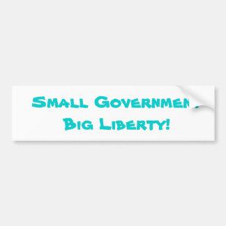 Small Government Big Liberty! Bumper Sticker