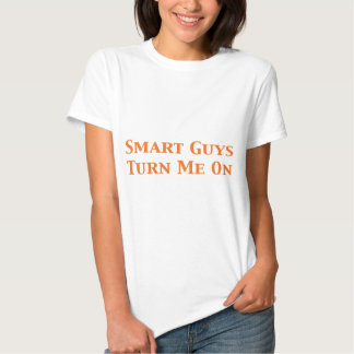 Smart Guys Turn Me On Gifts Tshirts