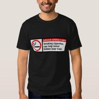 Smoking can help reveal hidden laser traps tee shirt