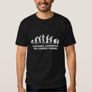 Something, Somewhere Went Terribly Wrong T-shirts