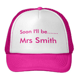 """Soon I'll be......."" design hats"