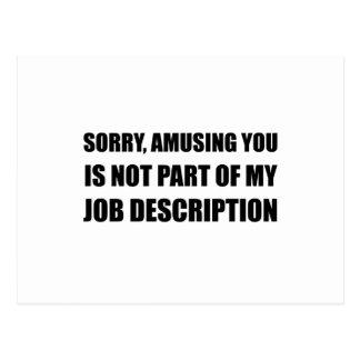 Sorry Amusing Job Description Postcard