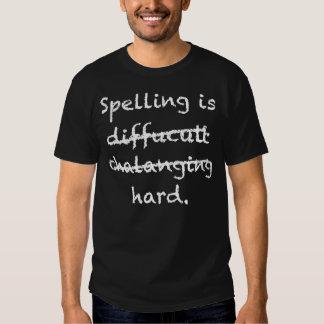 Spelling is hard tees