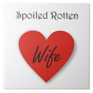 Spoiled Rotten Wife Large Square Tile