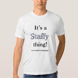 Staffordshire Bull Terrier Thing Shirts