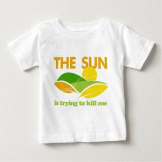Sun Trying To Kill Me T Shirts