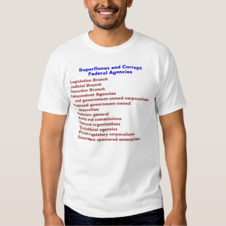 Superfluous and Corrupt Shirt