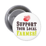 Support Your Local Farmer! Button