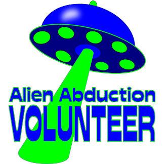 Alien Abduction Volunteer