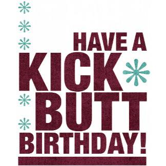 Kick Butt Birthday