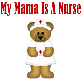My Mama Is A Nurse Bear