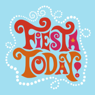 """Fiesta Today Poster Print"""