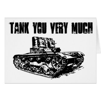 Tank You Very Much Thank You Card