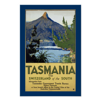 Tasmania ~ Switzerland of the South Poster