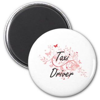 Taxi Driver Artistic Job Design with Butterflies 6 Cm Round Magnet