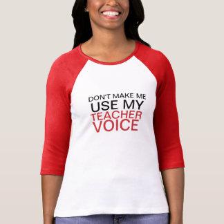 Teacher Voice Tee Shirts