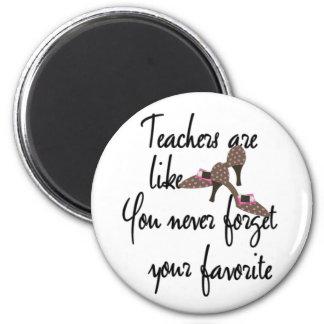 Teachers are Like Shoes Favorite Teacher 6 Cm Round Magnet