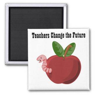 Teachers Change The Future Magnet