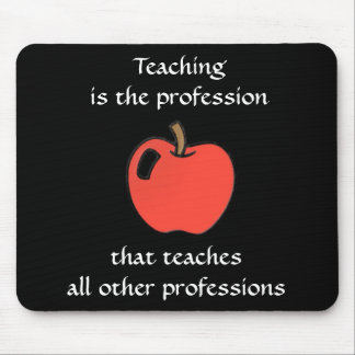 Teaching All Others Mousepad
