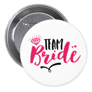 Team Bride Bachelorette Party Typography Button