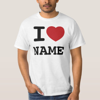 TEMPLATE - I Love (heart)... Customize this! Tees