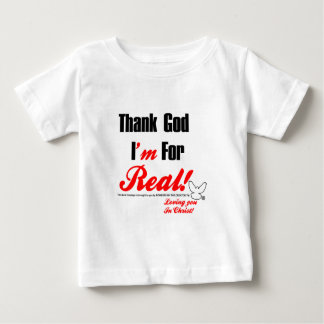 Thank God I'm For REAL T-shirts