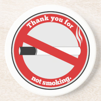 Thank you for not smoking beverage coasters