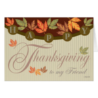 Thanksgiving Card with Fall Foliage for Friend