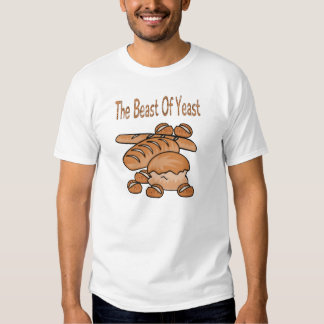 The Beast of Yeast T-shirts