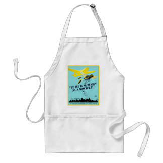 The Fly is as Deadly as a Bomber Standard Apron