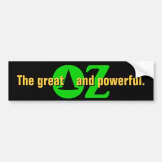 The great and powerful OZ Bumper Sticker