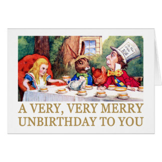 THE MAD HATTER WISHES ALICE A MERRY UNBIRTHDAY! GREETING CARD