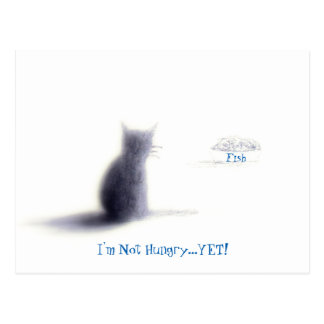The Not YET- Cat  Postcard