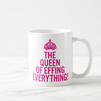 The Queen of Effing Everything Pink Funny Mug
