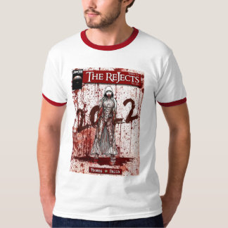 The Rejects Tshirts
