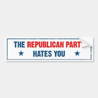 The Republican Party Hates You Bumper Sticker