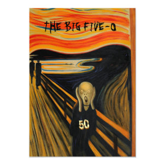 The Scream - Funny 50th Birthday 13 Cm X 18 Cm Invitation Card