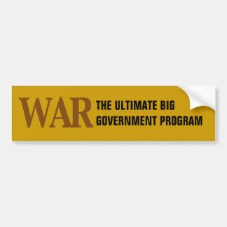 The Ultimate Big Government Program Bumper Sticker