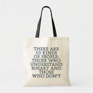 There are 10 kinds of people... budget tote bag